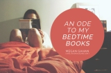An Ode To My Bedtime Books
